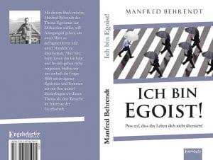 Ich bin Egoist von Manfred Behrendt