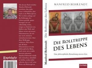 Die Rolltreppe des Lebens von Manfred Behrendt